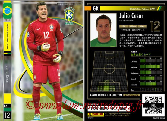 Panini Football League 2014 - PFL07 - N° 106 - Julio CESAR (Bresil) (Star)