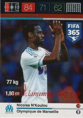 2015-16 - Panini Adrenalyn XL FIFA 365 - N° 256 - Nicolas N'KOULOU (Olympique de Marseille) (Defensive Rock)