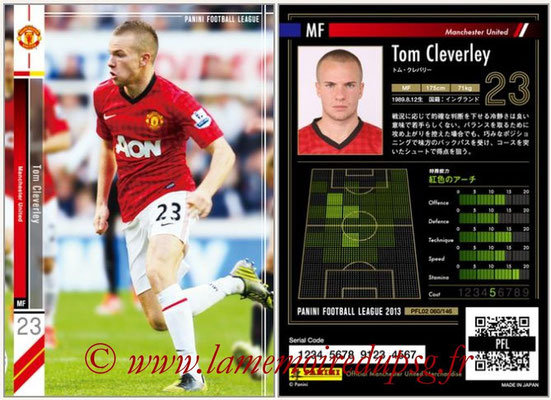 Panini Football League 2013 - PFL02 - N° 060 - Tom Cleverlay ( Manchester United  )