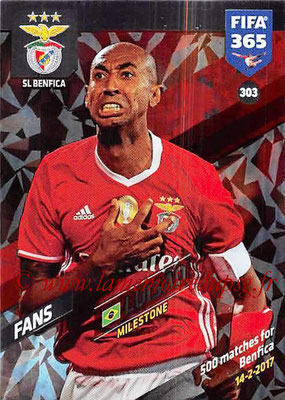 2017-18 - Panini FIFA 365 Cards - N° 303 - LUISAO (SL Benfica) (Milestone)