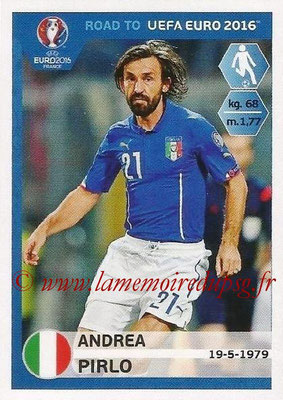 Panini Road to Euro 2016 Stickers - N° 168 - Andrea PIRLO (Italie)