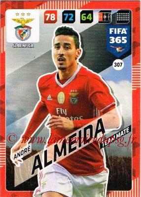 2017-18 - Panini FIFA 365 Cards - N° 307 - André ALMEIDA (SL Benfica)