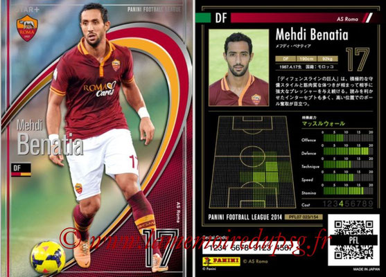 Panini Football League 2014 - PFL07 - N° 023 - Mehdi BENATIA (AS Roma) (Star +)