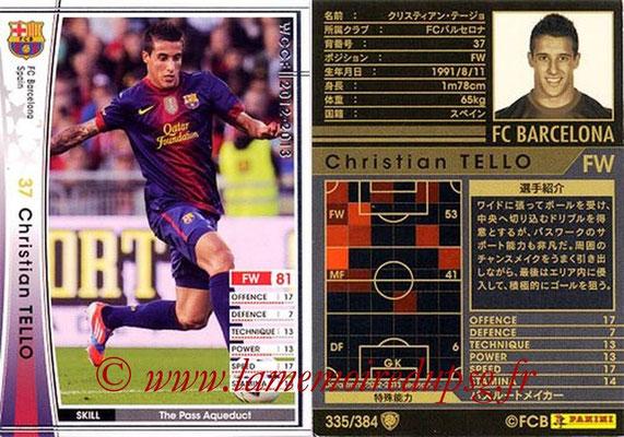 2012-13 - WCCF - N° 335 - Christian TELLO (FC Barcelone)
