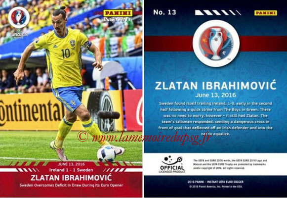 Panini Instant Euro 2016 - N° 013 - Zlatan IBRAHIMOVIC