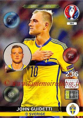 Panini Euro 2016 Cards - N° 384 - John GUIDETTI (Suède)