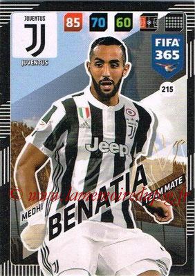 2017-18 - Panini FIFA 365 Cards - N° 215 - Medhi BENATIA (Juventus)