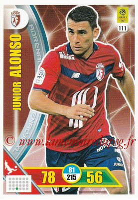 2017-18 - Panini Adrenalyn XL Ligue 1 - N° 111 - Junior ALONSO (Lille)