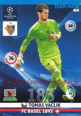 2014-15 - Adrenalyn XL champions League N° 073 - Tomas VACLIK (FC Bâle)