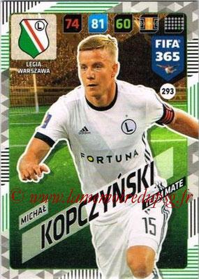 2017-18 - Panini FIFA 365 Cards - N° 293 - Michal KOPCZYNSKI (Legia Varsovie)