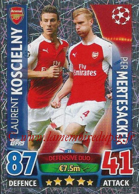 2015-16 - Topps UEFA Champions League Match Attax - N° 018 - Laurent KOSCIELNY + Per MERTESACKER (Arsenal FC) (Defensive Duo)