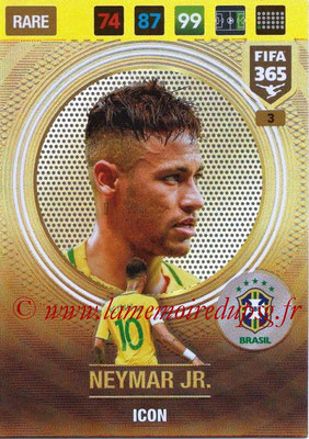 2016-17 - Panini Adrenalyn XL FIFA 365 - N° 003 - NEYMAR Jr (Bresil) (Icon)