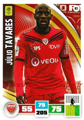 2016-17 - Panini Adrenalyn XL Ligue 1 - N° 083 - Jùlio TAVARES (Dijon)