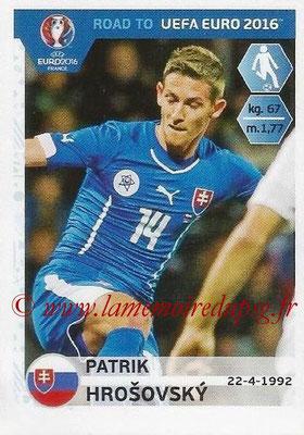 Panini Road to Euro 2016 Stickers - N° 317 - Patrik HROSOVSKY (Slovaquie)