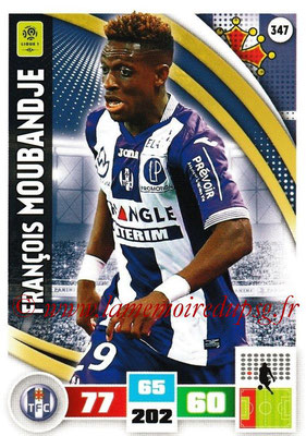 2016-17 - Panini Adrenalyn XL Ligue 1 - N° 347 - François MOUBANDJ (Toulouse)