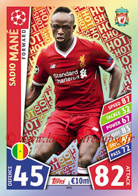 2017-18 - Topps UEFA Champions League Match Attax - N° 195 - Sadio MANE (Liverpool FC) (Hot Shot)