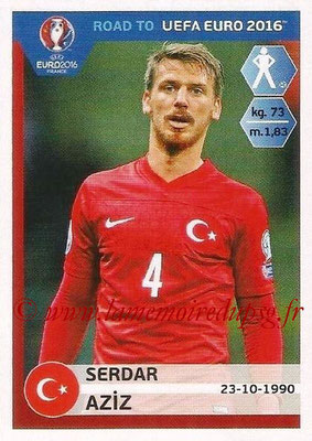 Panini Road to Euro 2016 Stickers - N° 372 - Serdar AZIZ (Turquie)