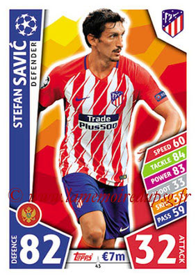 2017-18 - Topps UEFA Champions League Match Attax - N° 043 - Stefan SAVIC (Club Atletico de Madrid)