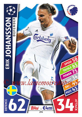 2017-18 - Topps UEFA Champions League Match Attax - N° 294 - Erik JOHANSSON (FC Copenhague)