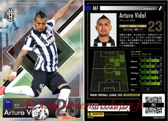 Panini Football League 2015 - PFL11 - N° 010 - Arturo VIDAL (Juventus FC) (Star +)