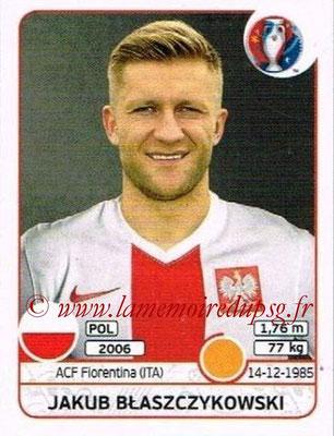Panini Euro 2016 Stickers - N° 306 - Jakub BLASZCZYKOWSKI (Pologne)