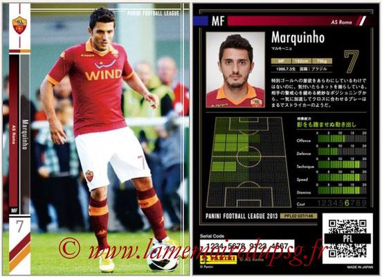 Panini Football League 2013 - PFL02 - N° 027 - Marquinho ( AS Roma )