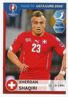 Panini Road to Euro 2016 Stickers - N° 365 - Xherdan SHAQIRI (Suisse)