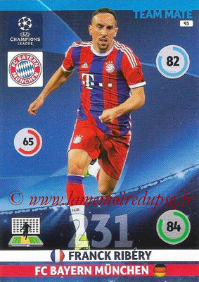 2014-15 - Adrenalyn XL champions League N° 093 - Franck RIBERY (Bayern Munich)