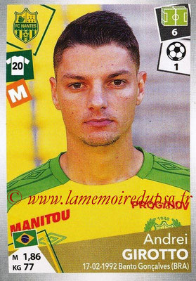 2017-18 - Panini Ligue 1 Stickers - N° 322 - Andrei GIROTTO (Nantes)