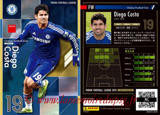 Panini Football League 2015 - PFL14 - N° 110 - Diego COSTA (Chelsea FC) (Super FW)