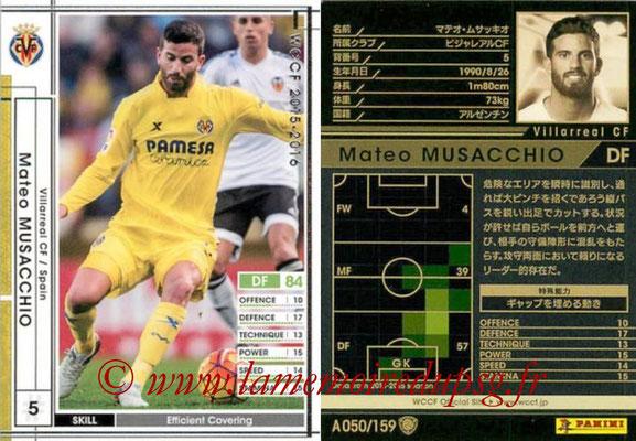 2015-16 - Panini WCCF - N° A050 - Mateo MUSACCHIO (Villareal CF)