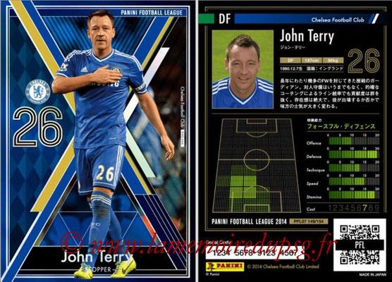Panini Football League 2014 - PFL07 - N° 149 - John TERRY (Chelsea FC) (Stopper)