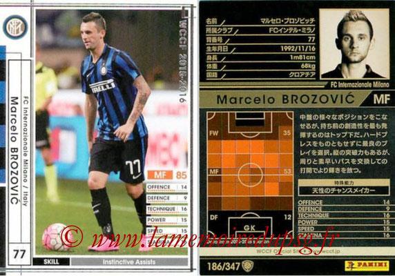 2015-16 - Panini WCCF - N° 186 - Marcelo BROZOVIC (FC Inter Milan)