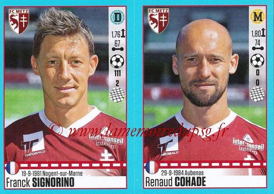2016-17 - Panini Ligue 1 Stickers - N° 450 + 451 - Franck SIGNORINO + Renaud COHADE (Metz)