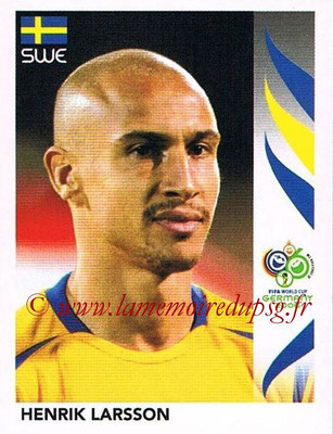 2006 - Panini FIFA World Cup Germany Stickers - N° 168 - Henrik LARSSON (Suède)