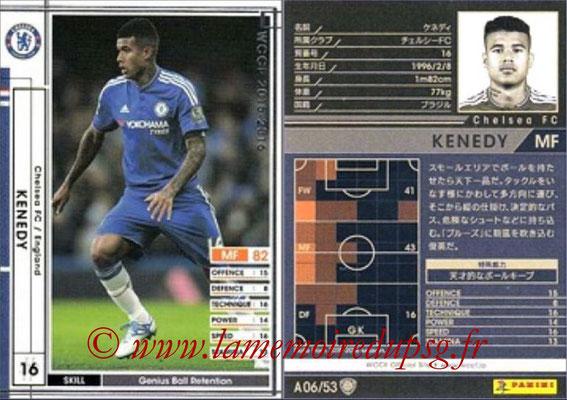 2015-16 - Panini WCCF - N° A06 - KENEDY (Chelsea FC)