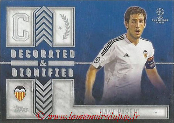2015-16 - Topps UEFA Champions League Showcase Soccer - N° DD-DP - Dani PAREJO (FC Valence) (Decorated and Dignified)