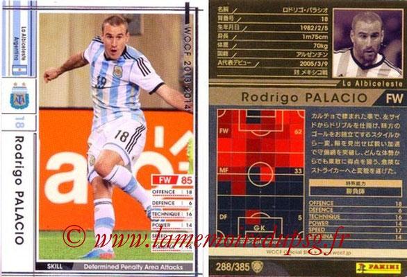2013-14 - WCCF - N° 288 - Rodrigo PALACIO (Argentine)
