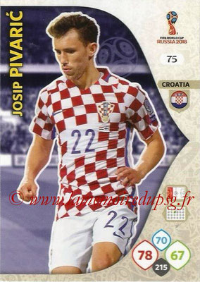 2018 - Panini FIFA World Cup Russia Adrenalyn XL - N° 075 - Josip PIVARIC (Croatie)