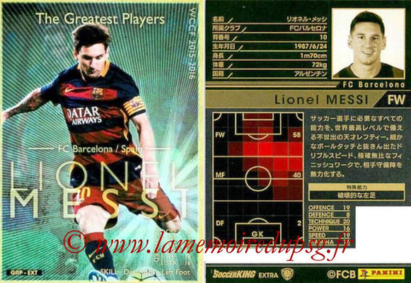 2015-16 - Panini WCCF - N° GRP-EXT4 - Lionel MESSI (FC Barcelone) (The Greatest Players) (Extra)
