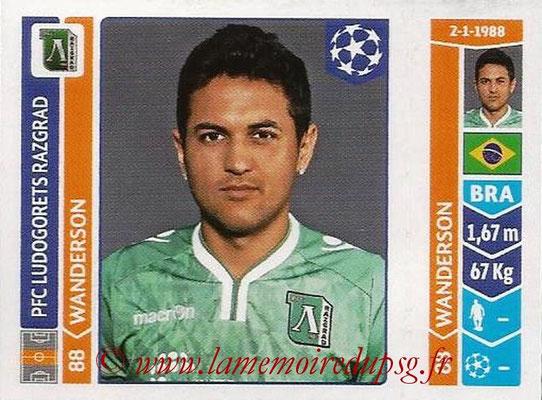 2014-15 - Panini Champions League N° 179 - WANDERSSON (Ludogorets Razgrad)