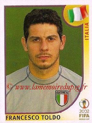 2002 - Panini FIFA World Cup Stickers - N° 474 - Francesco TOLDO (Italie)