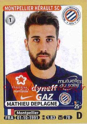 2015-16 - Panini Ligue 1 Stickers - N° 269 - Mathieu DEPLAGNE (Montpellier Hérault SC)
