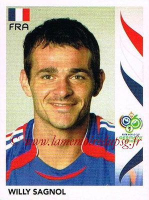 2006 - Panini FIFA World Cup Germany Stickers - N° 460 - Willy SAGNOL (France)