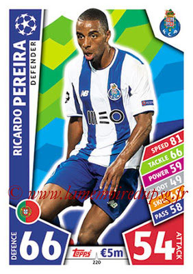 2017-18 - Topps UEFA Champions League Match Attax - N° 220 - Ricardo PEREIRA (FC Porto)