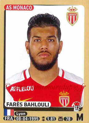 2015-16 - Panini Ligue 1 Stickers - N° 252 - Fares BAHLOULI (AS Monaco)