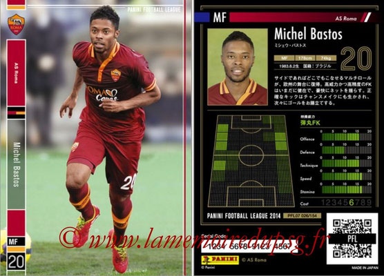Panini Football League 2014 - PFL07 - N° 026 - Michel BASTOS (AS Roma)