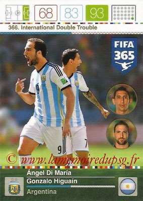 2015-16 - Panini Adrenalyn XL FIFA 365 - N° 366 - Angel DI MARIA + Gonzalo HIGUAIN (Argentine) (International Double Trouble)