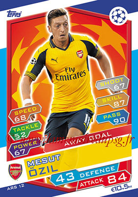 2016-17 - Topps UEFA Champions League Match Attax - N° ARS12 - Mesut ÖZIL (Arsenal FC) (Away Goal)