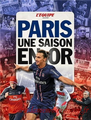2013-06-26 - Paris, une saison en or (L'Equipe, 128 pages)